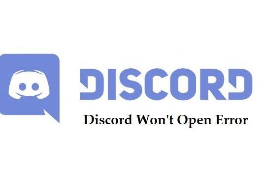 Discord Won't Open Error